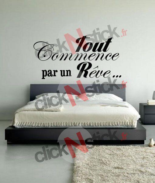 sticker décoration chambre tout commence par un rêve