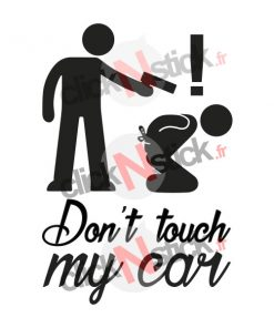 don't touch my car pistolet gun stickers