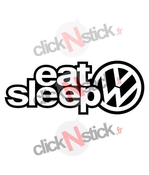 eat sleep volkswagen stickers 2