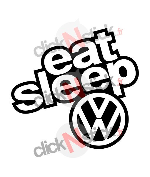 eat sleep volkswagen stickers