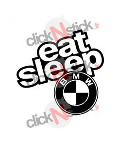 eat sleep bmw stickers