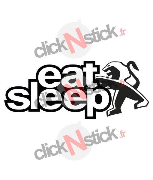 eat sleep peugeot sticker