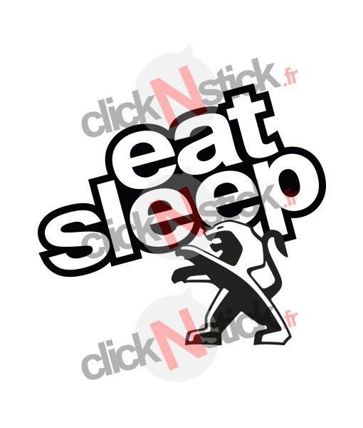 eat sleep peugeot stickers
